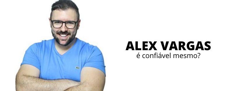alex vargas é confiável mesmo