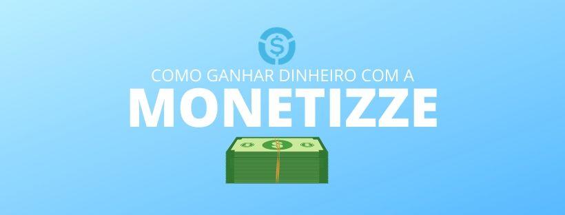 como ganhar dinheiro com a monetizze