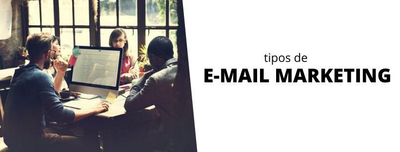 tipos de email marketing